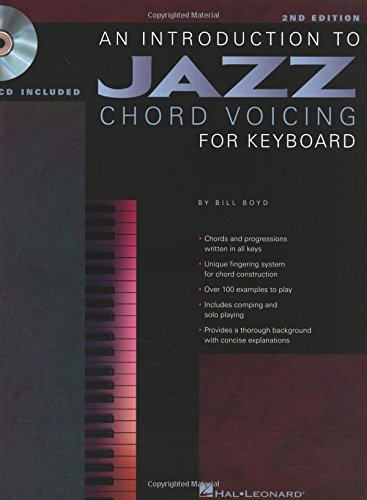 An Introduction to Jazz Chord Voicing for Keyboard: Bill Boyd