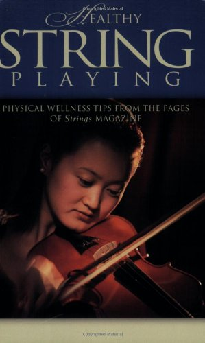 9781423418085: Healthy String Playing Book (String Letter Publishing) (Strings)