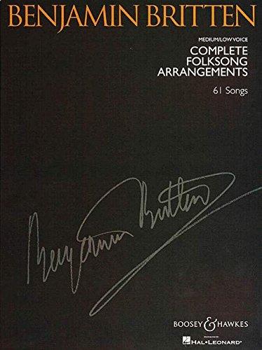 Benjamin Britten - Complete Folksong Arrangements: 61 Songs
