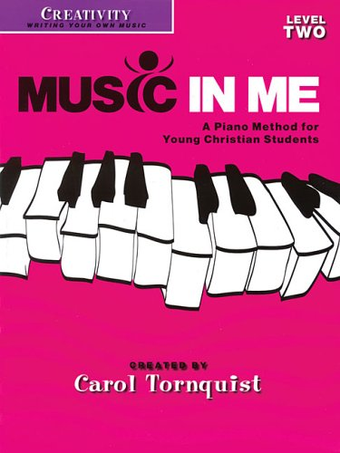 9781423418894: Music in Me - A Piano Method for Young Christian Students: Creativity Level 2
