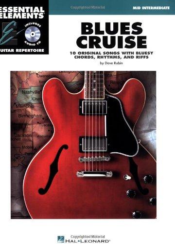 9781423419136: Blues Cruise Mid Intermediate Essential Elements Guitar Repertoire BK/CD