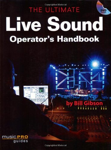 9781423419716: Ultimate Live Sound Operator's Handbook (Music Pro Guides)