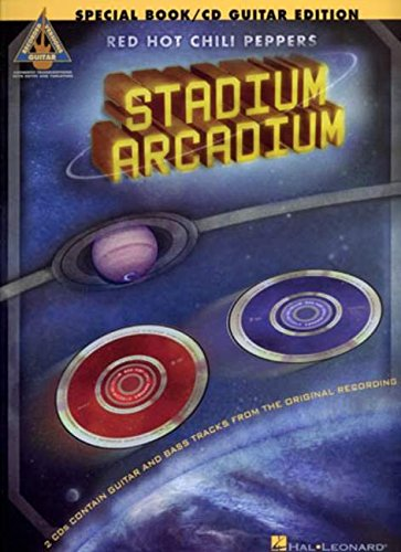 9781423420002: Red Hot Chili Peppers: Stadium Arcadium: Guitar Deluxe Edition - Guitar Recorded Versions (Book & Cds)