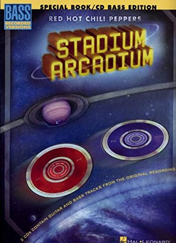 9781423420019: Red Hot Chili Peppers - Stadium Arcadium: Deluxe Bass Edition: Book/2-CD Pack [With 2 CD's] (Book & CD)
