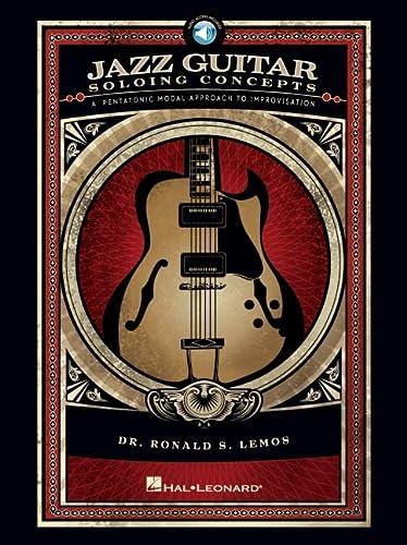 Jazz Guitar Soloing Concepts - A Pentatonic: Lemos, Ronald