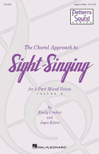 The Choral Approach to Sight-Singing: Vol 2: Eilers, Joyce (Composer)/