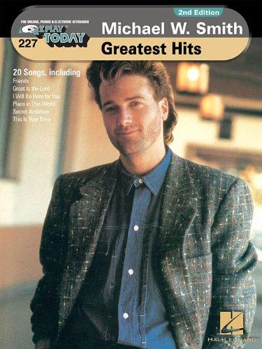 227. Michael W. Smith - Greatest Hits: Smith, Michael W.