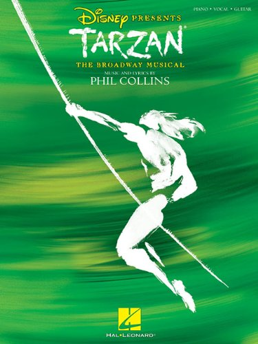9781423421863: Tarzan - The Broadway Musical (Vocal Selections)