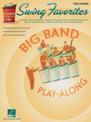 9781423422204: Swing Favorites - Tenor Sax: Big Band Play-Along Volume 1 (Hal Leonard Big Band Play-Along)