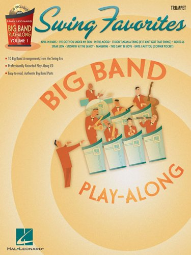 9781423422211: Swing Favorites - Trumpet: Big Band Play-Along Volume 1 (Hal Leonard Big Band Play-Along)