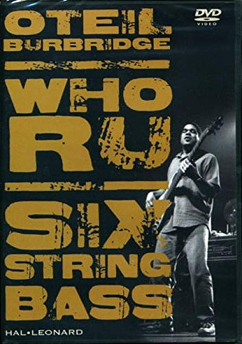 9781423422655: Oteil Burbridge - Who RU: Instructional DVD for 6-String Bass (Instructional/Bass/DVD)