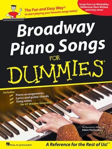 9781423423386: Broadway Piano Songs for Dummies (Piano/Vocal/Guitar Songbook)