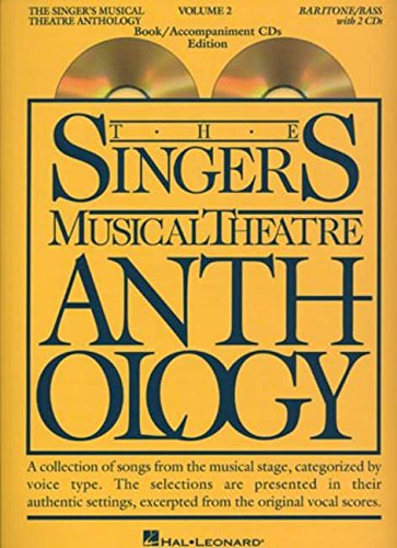 9781423423720: The Singer's Musical Theatre Anthology Vol. 2: Baritone/Bass BK(Singers Musical Theater Anthology)