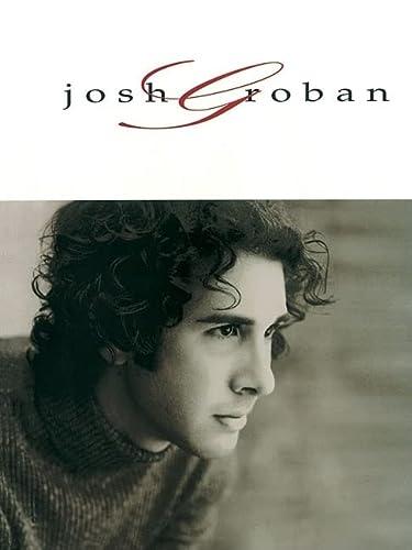 JOSH GROBAN: Groban, Josh