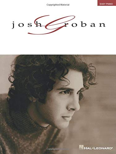 9781423424659: JOSH GROBAN EASY PIANO