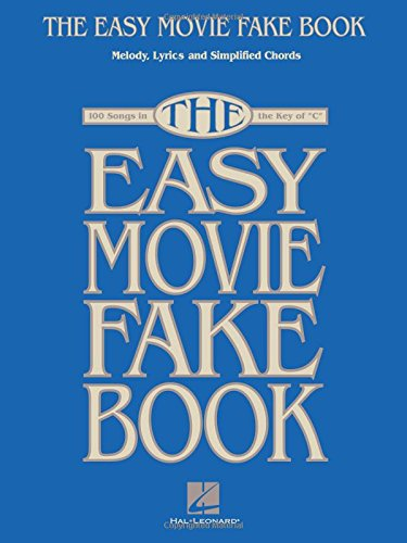 9781423425205: The Easy Movie Fake Book: 100 Songs in the Key of C