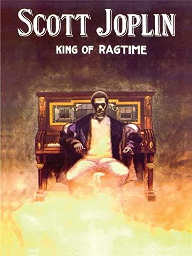 9781423425755: Scott Joplin King of Ragtime