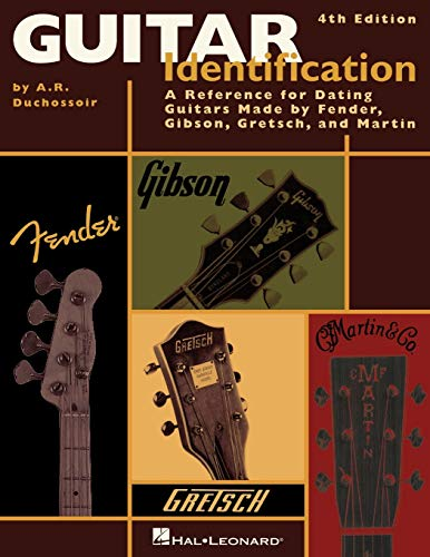 9781423426110: Guitar Identification A Reference for Dating Guitars Made by Fender 4th Edition