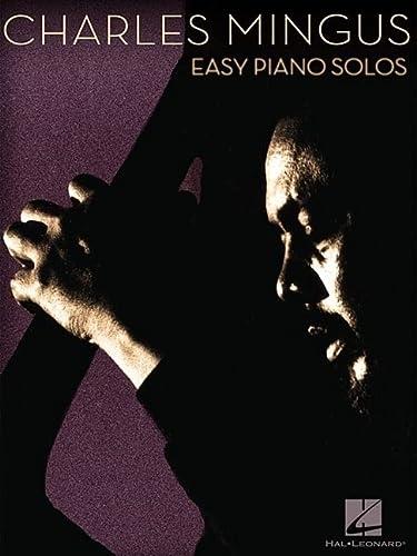 Charles Mingus: Easy Piano Solos: Mingus, Charles