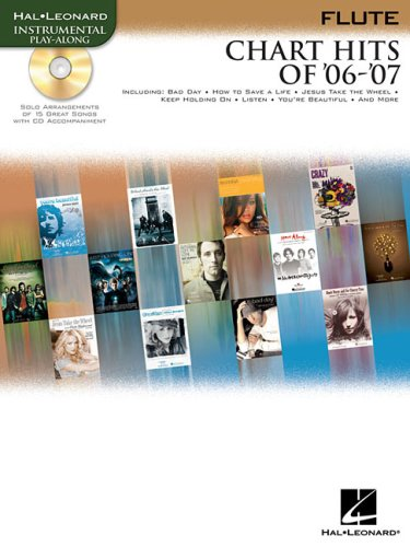 9781423426493: Chart Hits of '06 -'07 Flute (Instrumental Play Along)