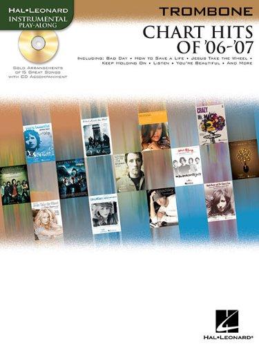 9781423426578: CHART HITS OF '06-'07: TROMBONE BKCD (Hal Leonard Instrumental Play-Along)