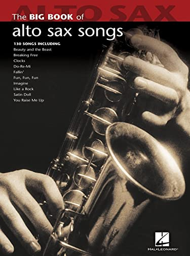 9781423426653: Big Book Of Alto Saxophone Songs (Big Book (Hal Leonard))