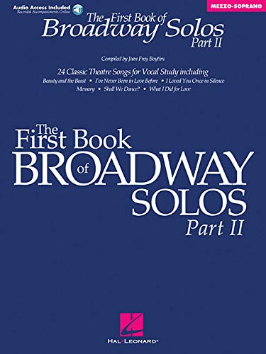 The First Book of Broadway Solos, Part II: Mezzo-Soprano (Book & CD)