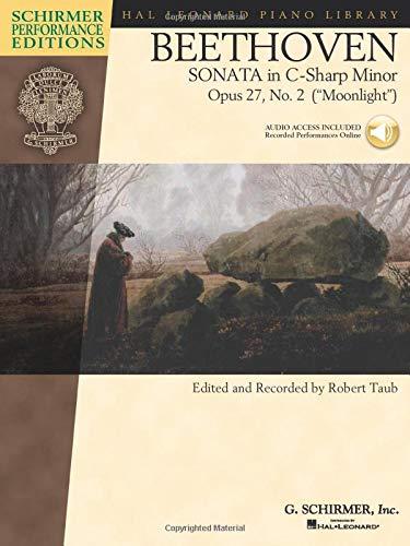 "Beethoven - Sonata in C-Sharp Minor, Opus 27, No. 2 (""Moonlight"") (Schirmer Performance ..."