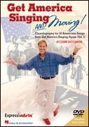 9781423427292: Get America Singing AND Moving!: Choralography for 10 Americana Songs from G.A.S.A. Vol.1 (Expressive Art (Choral)) ( DVD )