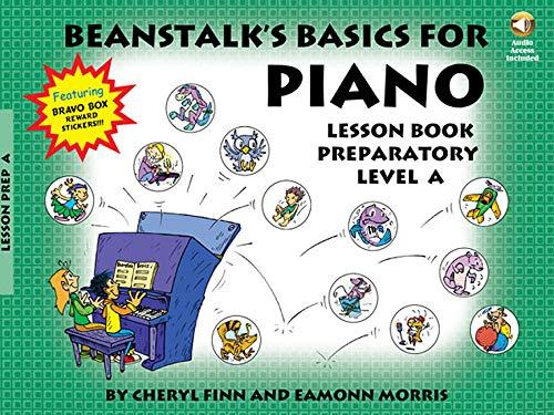 9781423427759: Beanstalk's Basics for Piano: Lesson Book Preparatory Level A/Book/Audio