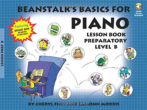 9781423427773: BEANSTALK'S BASICS FOR PIANO LESSON BOOK PREPARATORY LEVEL B BK/CD