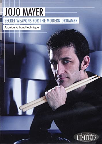 9781423428824: Secret Weapons for the Modern Drummer: A Guide to Hand Technique