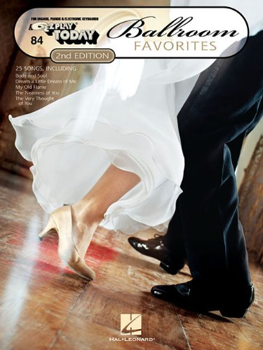 9781423429395: 84 BALLROOM FAVORITES 2ND EDITION (EZ Play Today)