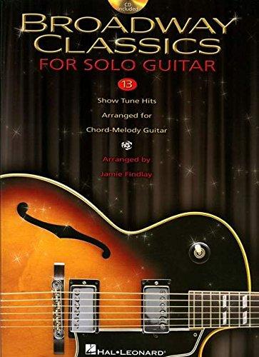 9781423430421: Broadway Classics For Solo Guitar (Book & CD)