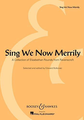 SING WE NOW MERRILY A COLLECTION OF