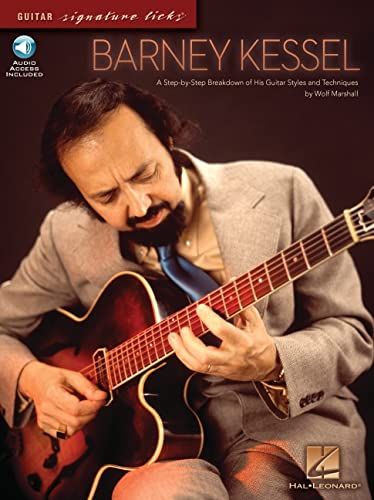 9781423430476: Barney Kessel: A Step-by-Step Breakdown of His Guitar Styles and Techniques (Guitar Signature Licks)