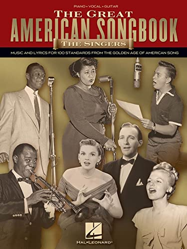 9781423430940: The Great American Songbook: The Singers: Music and Lyrics for 100 Standards from the Golden Age of American Song