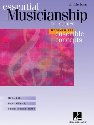 9781423431107: Essential Musicianship for Strings - Ensemble Concepts: Intermediate Level - Double Bass