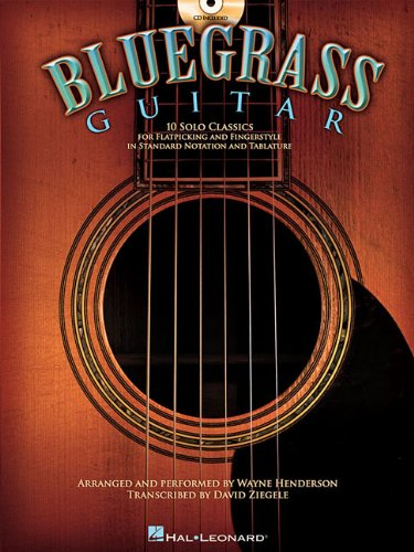 9781423431664: Bluegrass Guitar 10 Solos For Flatpicking And Fingerstyle Guitar BK/CD (Book & CD)