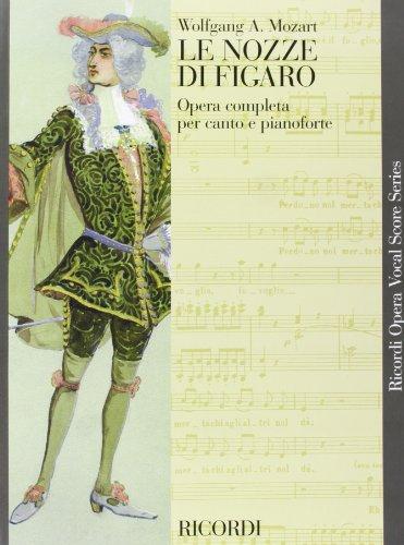 9781423432159: Le Nozze Di Figaro: Opera Completa Per Canto E Pianoforte (Ricordi Opera Vocal Score)