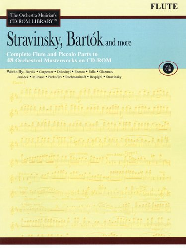 9781423432807: Stravinsky Bartok And More Vol. 8 Flute - Orchestra Musician's CD-ROM Library (The Orchestra Musician's CD-ROM Library)