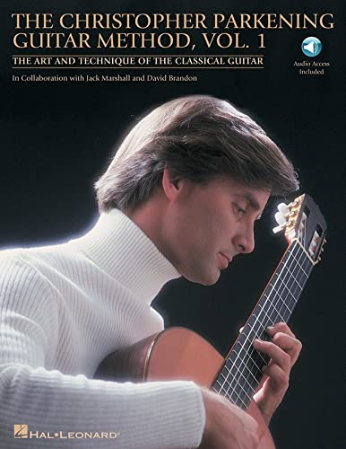 The Christopher Parkening Guitar Method, Vol. 1: Parkening, Christopher