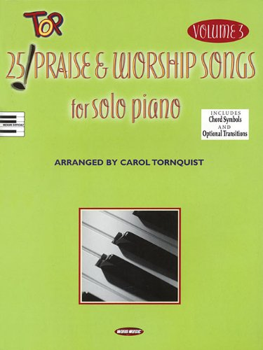 9781423435518: 25 Top Praise & Worship Songs for Solo Piano - Volume 3