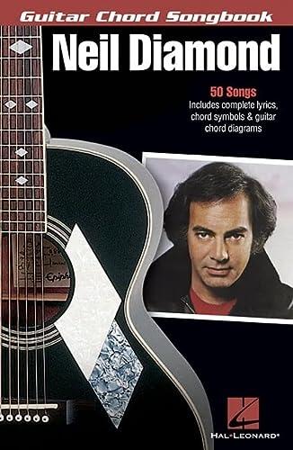 9781423435532: Neil Diamond Guitar Chord Songbook 50 Hits Lyrics & Chords (Guitar Chord Songbooks)