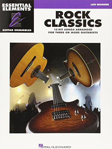 9781423435600: Rock Classics: Essential Elements Guitar Ensembles Late Beginner Level