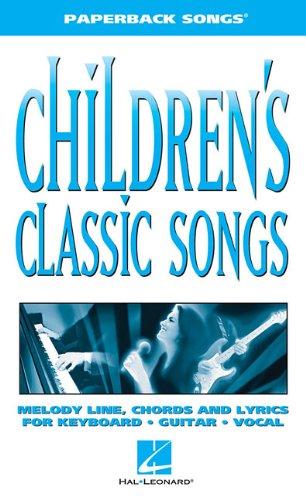 9781423435686: Children's Classic Songs- Paperback Songs