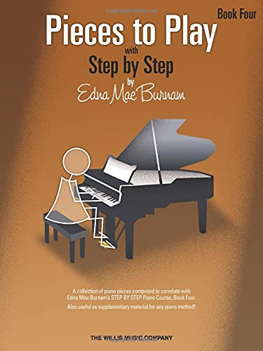 Pieces to Play With Step By Step, Book 4: Burnam