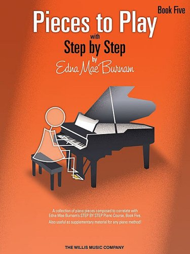 9781423435983: Pieces To Play With Step By Step Book Five Piano