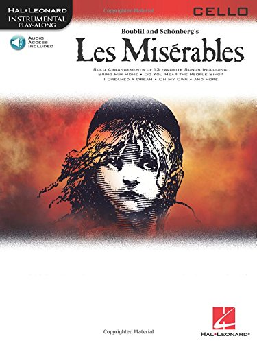 Les Miserables Selections For Cello BK/CD (Hal: Composer-Alain Boublil; Composer-Claude-Michael