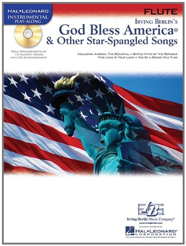 9781423437550: God Bless America & Other Star-Spangled Songs: for Flute (Hal Leonard Instrumental Play-Along)